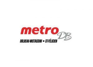 Metro Dany Boutin Dolbeau-Mistassini - St-Félicien